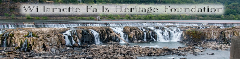 Willamette Falls Heritage Foundation Banner